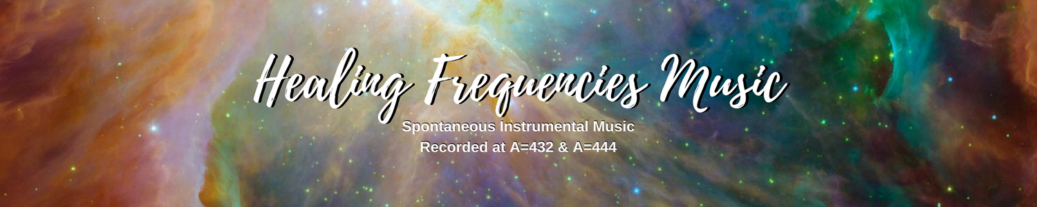 Healing Frequencies Music Recorded at A=432 and 444